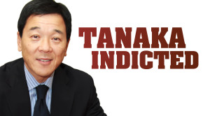 TanakaIndicted