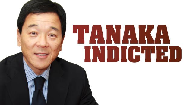 TanakaIndicted